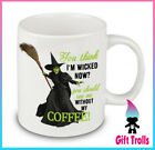 Wicked Without My Coffee Cup Mug 11 Ounce 15 Ounce Halloween Witches