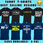 FUNNY MENS T SHIRT JOKE NOVELTY TEE RUDE DESIGN GIFT IDEA FOR HIM DAD S - 5XL