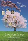 From You To Me Journal Memories Book by Neil Coxon - Mum Dad Son Daughter Friend