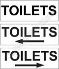 TOILETS Sign Plain or with Direction Arrow Size 210mm x 75mm x 3mm Rigid Plastic