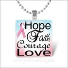 """HOPE FAITH COURAGE LOVE"" BREAST CANCER AWARENESS GLASS PENDANT NECKLACE KEYRING"