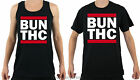 BUN THC T-SHIRT MENS 100% COTTON VEST TOP OR CREW NECK NOVELTY CANNABIS GIFT