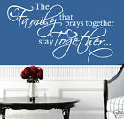 The Family That Prays Together Home Decor,Wall Quotes,Wall Stickers ,Decals w112
