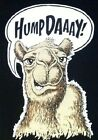 Hump Day Camel Face Guess What Day It Is Funny T shirt Sizes Youth - 6XL