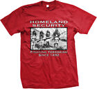 Homeland Security Fighting Terrorism Since 1492- Native American -Men's T-shirt