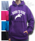 HORSE RIDING HOODIE Equestrian ADULT SIZE BORN TO RIDE FORCED TO WORK FP