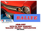 QA-927 1972-76 AMC - AMERICAN MOTORS - HORNET - RALLYE DECAL