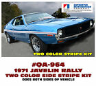 QA-964 1971 AMC - AMERICAN MOTORS - JAVELIN - RALLY STRIPE DECAL - TWO COLOR