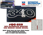 QG-539 1971 PLYMOUTH DUSTER - 340 WEDGE HOOD DECAL - OUTLINE - AFTERMARKET  for sale