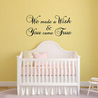 We Made A Wish And You Came True Wall Sticker - Elegant Nursery Wall Sticker