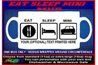 EAT SLEEP MINI fun MUG personalised keep calm gift classic car owner enthusiast