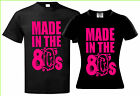 RETRO 80s, ladies and mens, T SHIRT S M L XL XXL 3XL MADE IN THE 80s