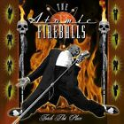 ATOMIC FIREBALLS-TORCH THIS PLACE CD NEW