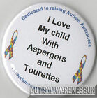 Tourettes Awareness Badge, I love my child with Aspergers and Tourettes