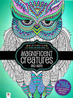 Magnificent Creatures (Animals) (Adult Colouring Book) New Large Mindfulness P B
