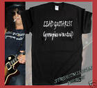 SLASH TRIBUTE, LEAD GUITARIST GROUPIES WANTED T SHIRT,all sizes available
