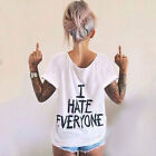 I Hate Everyone Street Fashion Letter Print T-shirt