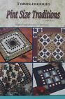 """""""THIMBLEBERRIES PINT SIZE TRADITIONS"""" SOFTCOVER QUILT PATTERN BOOK"""