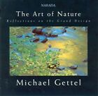 The Art of Nature: Reflections on the Grand Design by Michael Gettel (CD, May-19