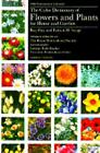 The Color Dictionary of Flowers and Plants for Home and Garden by Roy Hay and...