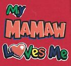 MaMaw Loves Me Kid T Shirt Onesie Christmas Birthday Baby Shower Gift US Sze New