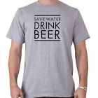 Save Water Drink Beer Funny Slogan T-Shirt