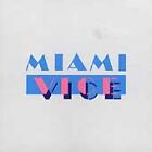 Miami Vice: Music From the Television Series 1985 MCA Records