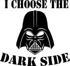 Star Wars Darth Vader (I choose the dark side) funny vinyl decal sticker $3.96 CAD