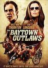 The Baytown Outlaws (DVD, 2013)