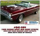 QG-381 1968 DODGE DART - MID BODY SIDE STRIPE KIT - NO MARKER LIGHT CUTOUTS $103.5 USD