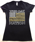 Ladies Black WHO DAT NATION (Medium Only) 100% Cotton Short Sleeve T-Shirt (New)
