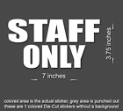 STAFF ONLY Sticker Private Door Vinyl Decal Office Business Do Not Enter Sig