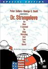 *Dr. Strangelove, Or: How I Learned to Stop Worrying and Love the Bomb (Special