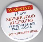Special Diet. Allegry, I have severe food Allergies, if found alone phone (No)