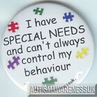 Special Needs Badges, I have Special Needs, can't always control behaviour
