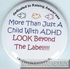 ADHD Badges, More than just a child with ADHD, look beyond the label
