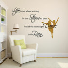 Inspiration Wall Quote Sticker - Life is not about waiting for the storm to pass