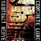 CONCRETE LUNG - SUBTRACT NERVE NEW CD