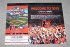 2015 Baltimore Orioles Season Ticket Booklet  All 81 Games In Mint Condition