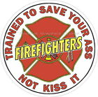 Firefighters Trained To Save Reflective Decal Sticker Rescue Paramedic EMT EMS
