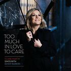 Claire Martin and Kenny Barron - Too Much in Love to Care [CD]