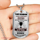 To My Grandson Dog Tag: Always Remember Winners Are Not People Who Never Fail
