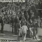 Cock Sparrer - Running Riot in '84 LP / 2XLP / Cassette PIRATES PRESS RECORDS