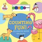 Counting Fun! : An Abacus Book by Saunders, Katie (Hardcover)