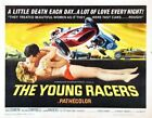 YOUNG RACERS 02 VINTAGE B-MOVIE REPRODUCTION ART PRINT A4 A3 A2 A1