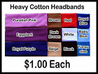 Heavy Cotton Stretch Headband. For Sports. Add Flowers/Bows. One Size 1.00 Each!