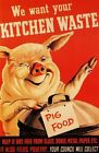 World War 2 Kitchen Waste Poster A3 / A2 Print