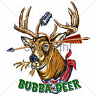 Bubba Deer Funny T Shirt   Choose Style, Size, Color Drunken Redneck Tee  10311