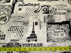 VINTAGE SCRAPBOOK - BLACK & WHITE VINTAGE PARIS PRINT PATCHWORK COTTON FABRIC