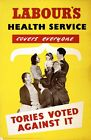 1950's Labour Party NHS Election Poster A3/A2 Print